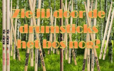 Zie jij door de drumsticks het bos nog?